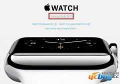 苹果官网更新Apple Watch上市时间,计划2015年上市开售